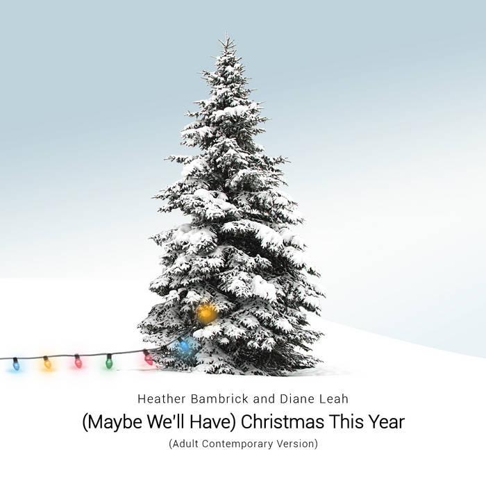 Maybe we'll have Christmas this Year - cover image